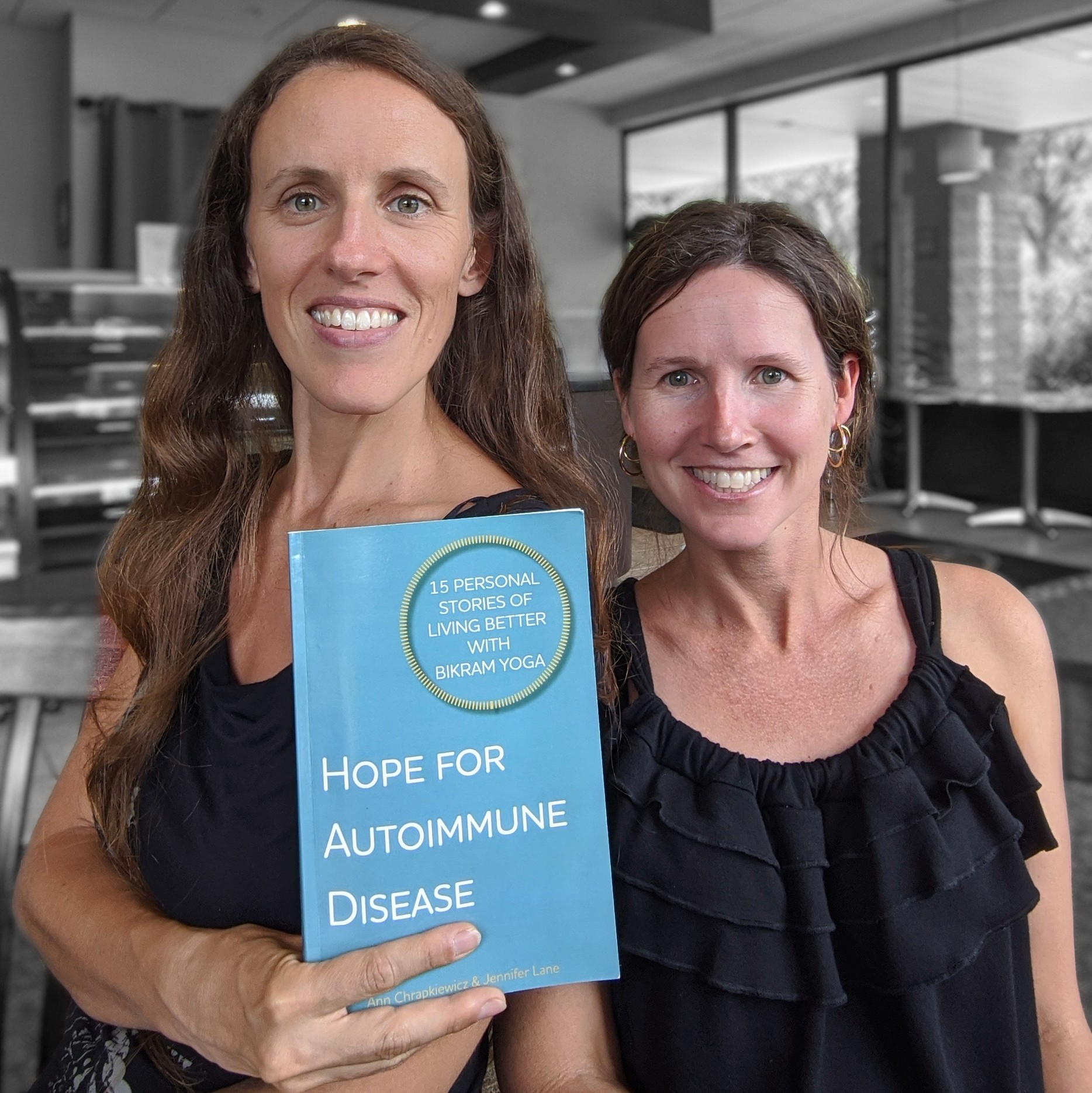 Co-Authors of Hope for Autoimmune Disease: 15 Personal Stories of Living Better with Bikram Yoga